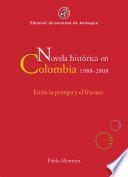 Novela histórica en Colombia, 1988-2008