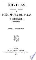 Novelas ejemplares y amorosas de doña María de Zayas y Sotomayor, natural de Madrid