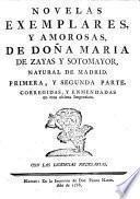 Novelas exemplares y amorosas de Doña Maria de Zayas y Sotomayor ...