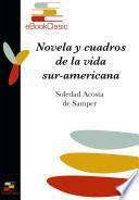 Novelas y cuadros de la vida sur-americana (Anotado)