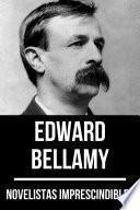 Novelistas Imprescindibles - Edward Bellamy