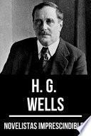 Novelistas Imprescindibles - H. G. Wells