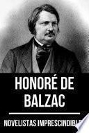 Novelistas Imprescindibles - Honoré de Balzac