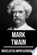 Novelistas Imprescindibles - Mark Twain