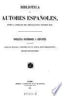 Novelistas posteriores a Cervantes, colecion revisada y precedida de una noticia critico giografica por Cayetano Rosell