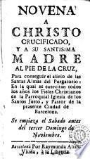Novena a Christo crucificado y a su santisima Madre al pie de la cruz