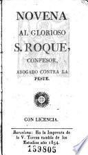 Novena al glorioso S. Roque, confesor, abogado contra la peste