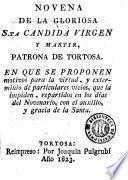 Novena de la gloriosa Sta. Cándida virgen y mártir, patrona de Tortosa