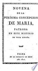 Novena de la Purisma Concepcion de Maria patrona en este misterio de toda España