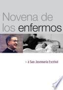 Novena por los enfermos a san Josemaría Escrivá