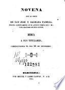 Novena que la Córte de San José y Sagrada Familia, erigida canonicamente en el antiguo templo de S. Miguel Arcángel de esta ciudad, dedica á sus titulares, comenzándola el dia 25 de diciembre