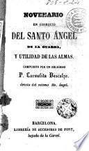 Novenario en obsequio del Santo Ángel de la Guarda y utilidad de las almas