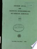 Noveno Informe Anual Del Instituto Interamericano de Ciencias Agricolas