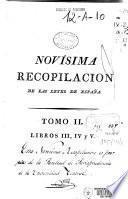 Novisima recopilación de las Leyes de España: Libros III-IV-V