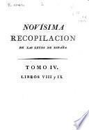 Novisima recopilación de las Leyes de España: Libros VIII-IX