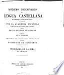 Novísimo diccionario de la lengua castellana, que comprende la última edición íntegra del publicado por la Academia Española y cerca de cien mil voces, acepciones, frases y locuciones añadidas por una sociedad de literatos