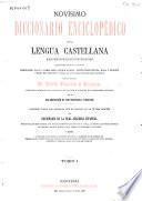 Novísimo diccionario enciclopédico de la lengua castellana: - Tomo II.- Tomo III.- Tomo IV.- Suplemento al Novísimo diccionario enciclopédico de la lengua castellana