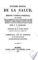 Novísimo manual de la salud, ó medicina y farmacia domésticas [...]