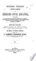 Novísimo tratado histórico filosófico del Derecho civil español