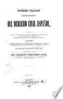 Novísmo tratado histórico filosófico del derecho civil español