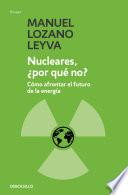 Nucleares, ¿por qué no?
