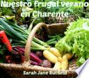 Nuestro frugal verano en Charente