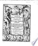 Nueuo dictionario, o Thesoro de la lengua española y flamenca; sale aora corregido y añadido de una grammatica española ... Por el Lic. Arnaldo de la Porte ...