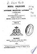 Nueva colección de autores selectos latinos y castellanos: (540, 2,27 p.)
