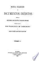 Nueva colección de documentos inéditos para la historia de España y de sus Indias