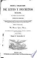 Nueva coleccion de leyes y decretos mexicanos, en forma de diccionario: Letras B y C