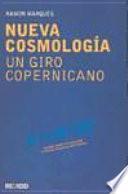 Nueva Cosmología. Un giro copernicano