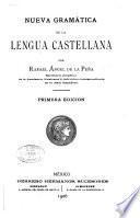 Nueva gramática de la lengua castellana