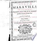Nueva Maravilla de la Gracia, descubierta en la vida de la venerable madre Sor Juana de Jesús Mária Monja del gravíssimo convento de Santa Clara de Burgos