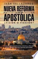 Nueva reforma apostólica
