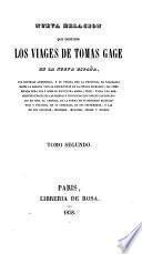 Nueva relacion que contiene los viages de Tomas Gage en la Nueva España
