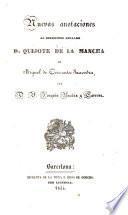 Nuevas anotaciones al Ingenioso hidalgo D. Quijote de la Mancha, de Miguel de Cervantes Saavedra