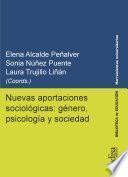 Nuevas aportaciones sociológicas: género, psicología y sociedad