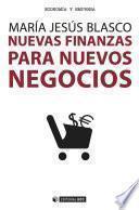 Nuevas finanzas para nuevos negocios