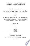 Nuevas observaciones para la historia general de Aragón, Navarra y Cataluña