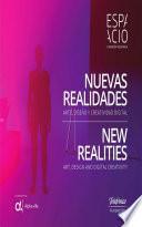 Nuevas realidades. Arte, diseño y creatividad digital