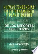Nuevas Tendencias en el Entrenamiento y la Planificación de los Deportes Colectivos