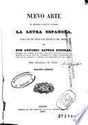 Nuevo arte de aprender y enseñar á escribir la letra española