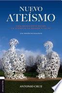Nuevo ateísmo: Una respuesta desde la ciencia, la razón y la fe o el diseño inteligente