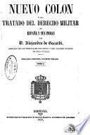 Nuevo Colón ó sea, Tratado del derecho militar de España y sus Indias, 2