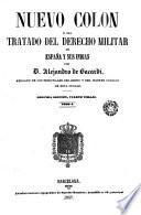Nuevo Colón ó sea tratado del derecho militar de España y sus Indias, 3