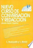 Nuevo curso de conversación y redacción (niveles medio y superior)