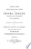 Nuevo curso practico, analitico, teorico y sintetico de idioma ingles ...