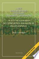 Nuevo diccionario de expresiones idiomáticas Inglés-Español