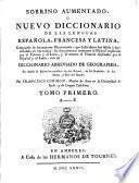 Nuevo diccionario de las lenguas espanola francesa y latina ... conun diccionario abbreviado de geographia; por Francisco Cormon