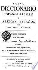 NUEVO DICCIONARIO ESPAÑOL-ALEMAN Y ALEMAN-ESPAÑOL.